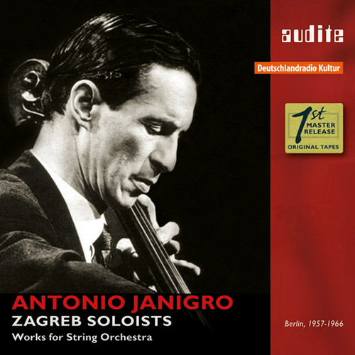 Antonio Janigro & The Zagreb Soloists - Works for String Orchestra