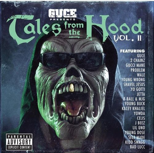 Guce - Tales from the Hood: Volume II