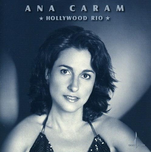 Ana Caram - Hollywood Rio