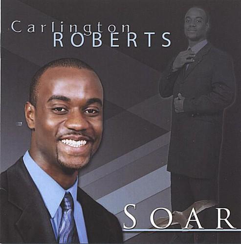 Carlington Roberts - Soar