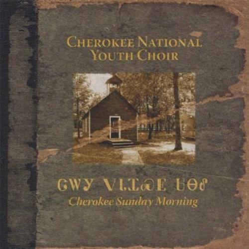 Cherokee Sunday Morning