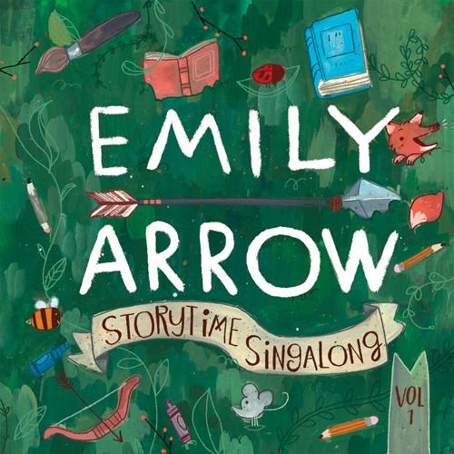 Emily Arrow - Storytime Singalong Vol. 1
