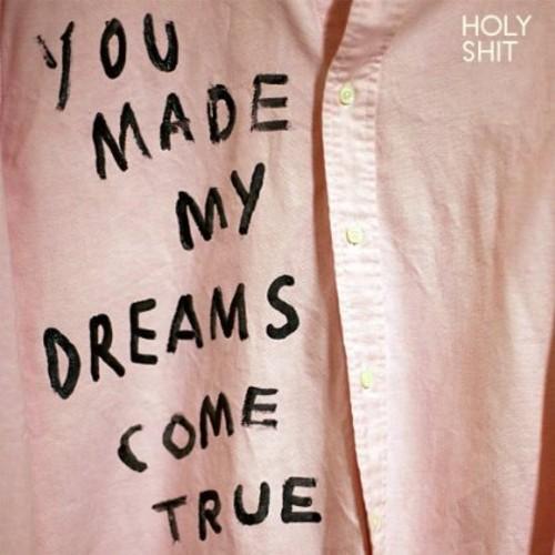 You Made My Dreams Come True