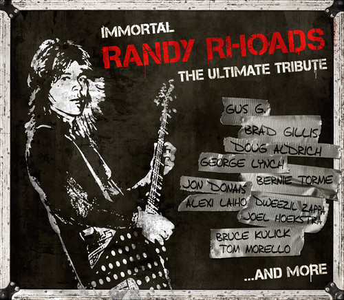 Immortal Randy Rhoads: The Ultimate Tribute