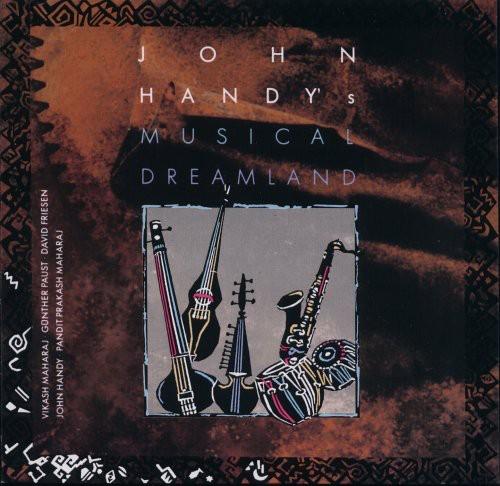 John Handy - Musical Dreamland