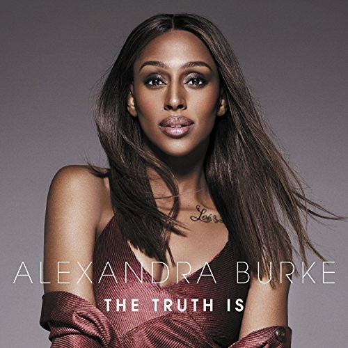 Alexandra Burke - The Truth Is [Import]