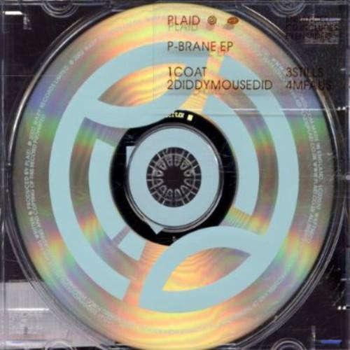 Plaid - P-Brane EP