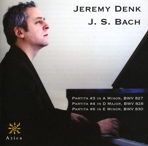 Jeremy Denk: Bach Partitas 3 & 4 & 6