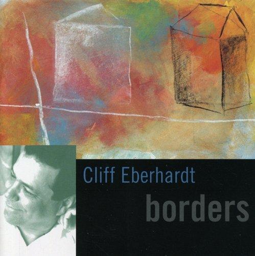 Cliff Eberhardt - Borders