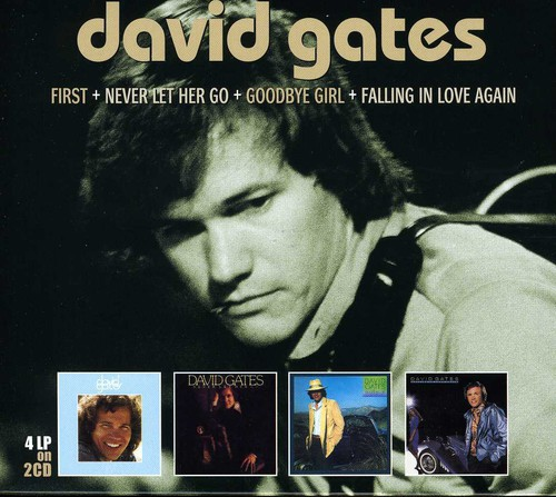 David Gates - First & Never Let Her Go & Goodbye Girl & Falling [Import]