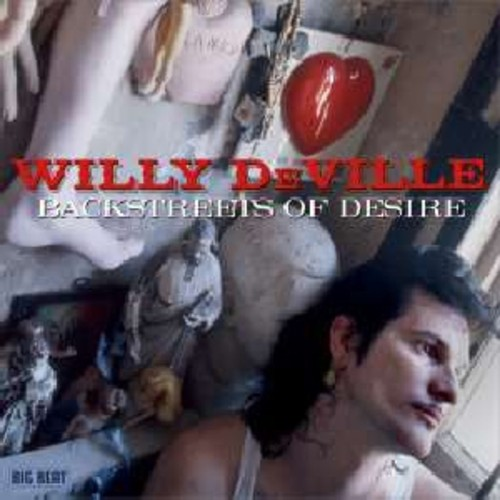 Willy Deville - Backstreets Of Desire [Import]