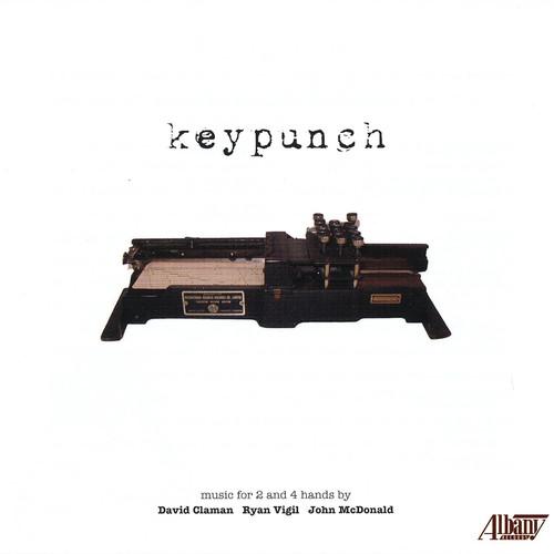Keypunch: Keyboard Music of John McDonald Ryan