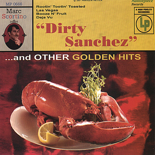 Dirty Sanchez & Other Golden Hits
