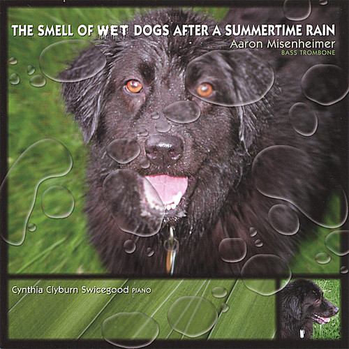 Smell of Wet Dogs After a Summertime Rain