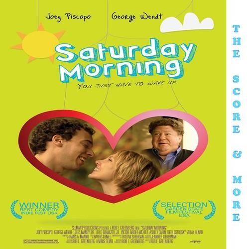 Saturday Morning the Score & More