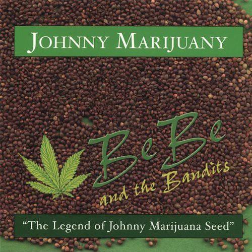 Johnny Marijuany-The Legend of Johnny Marijuana Se