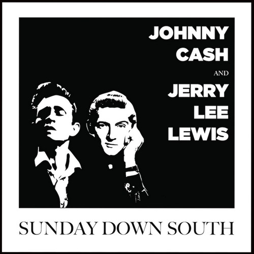Johnny Cash and Jerry Lee Lewis - Sunday Down South