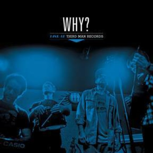 Why? - Live At Third Man Records [LP]