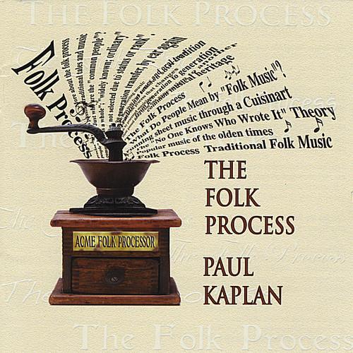 Paul Kaplan - Folk Process