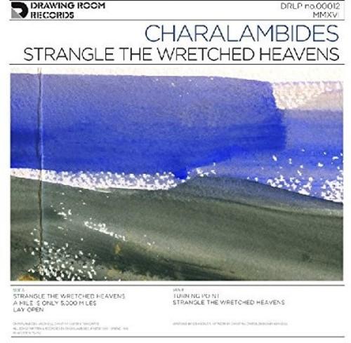 Strangle The Wretched Heavens