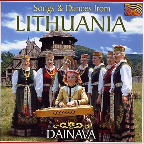 Dainava-Songs & Dances from Lithuania
