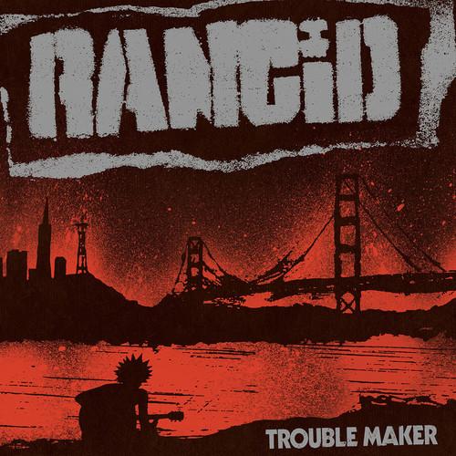 Rancid - Trouble Maker [LP]