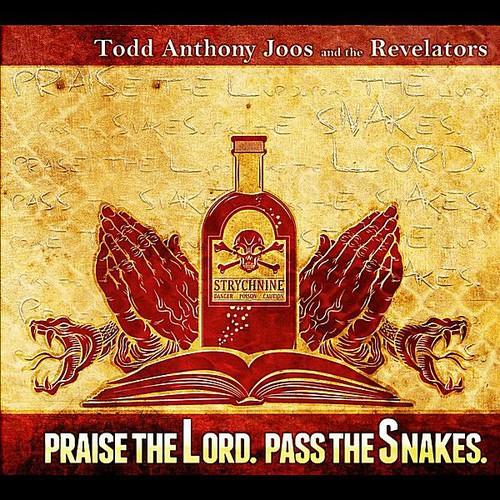 Praise the Lord Pass the Snakes