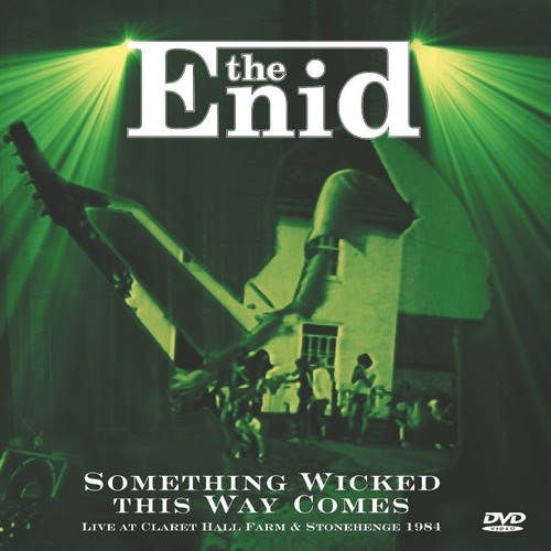 Enid - Something Wicked This Way Comes: Live at Claret