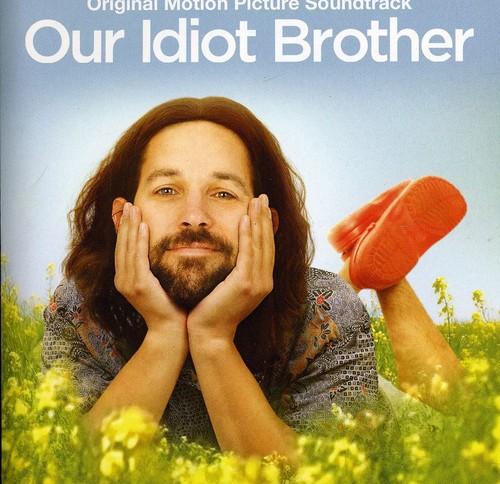 Our Idiot Brother (Original Soundtrack)