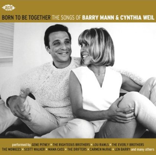 Born to Be Together: Songs of Barry Mann & Cynthia [Import]