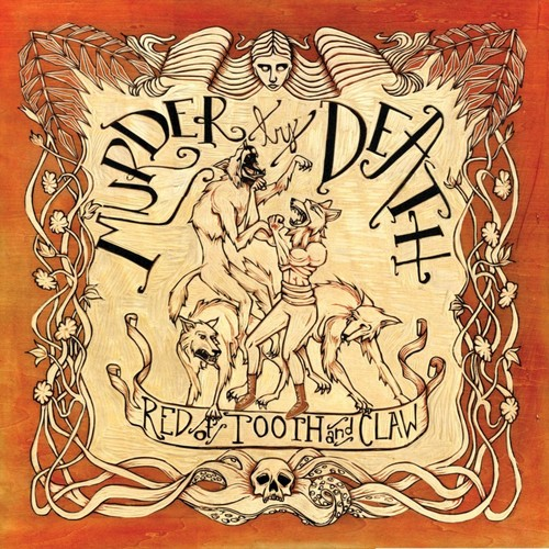 Murder By Death - Red Of Tooth And Claw [Deluxe LP+7in]
