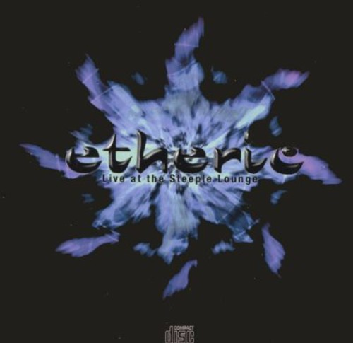 Etheric-Live at the Steeple Lounge