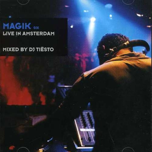 Magik Vol. 6: Live In Amsterdam