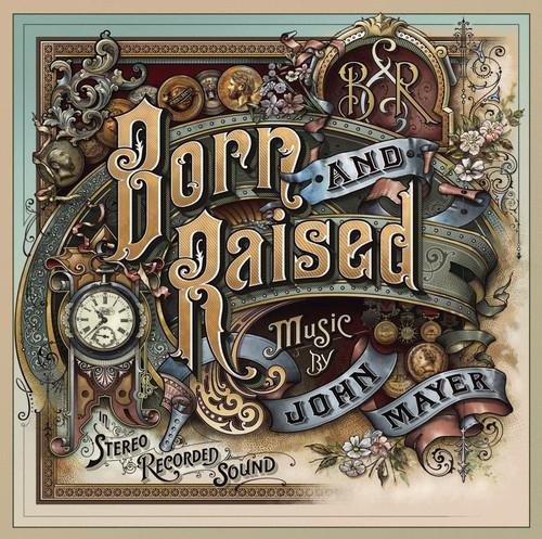 John Mayer - Born And Raised