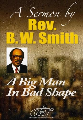 Big Man in Bad Shape
