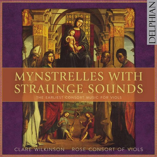 Mynstrelles with Straunge Sounds - Earliest