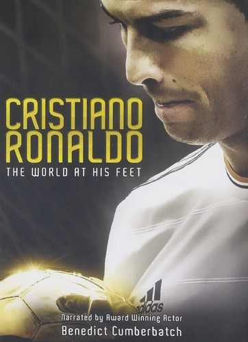 Cristiano Ronaldo: The World at His Feet