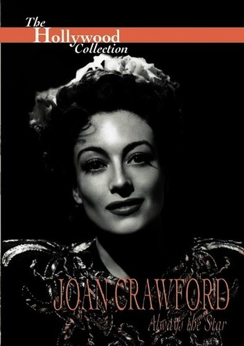 The Hollywood Collection: Joan Crawford: Always the Star