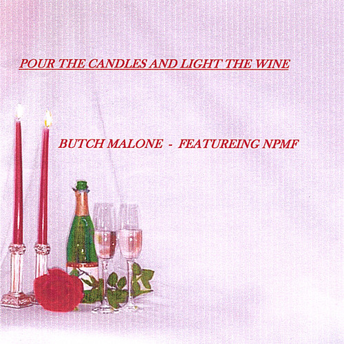 Pour the Candles Light the Wine