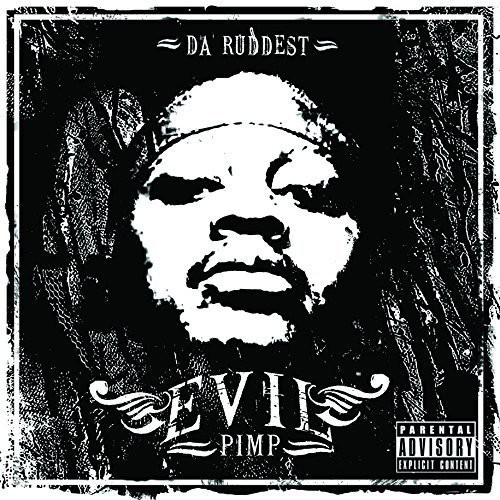 Evil Pimp : Da Ruddest