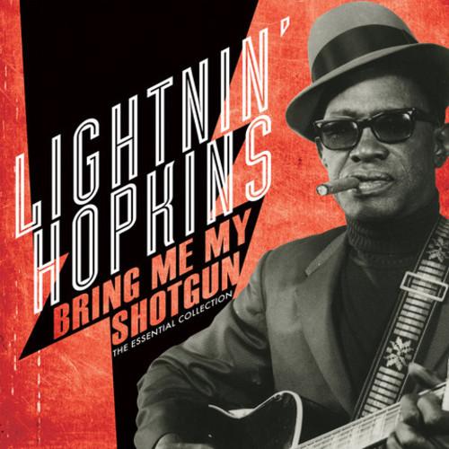 Lightnin' Hopkins - Bring Me My Shotgun - The Essential Collection