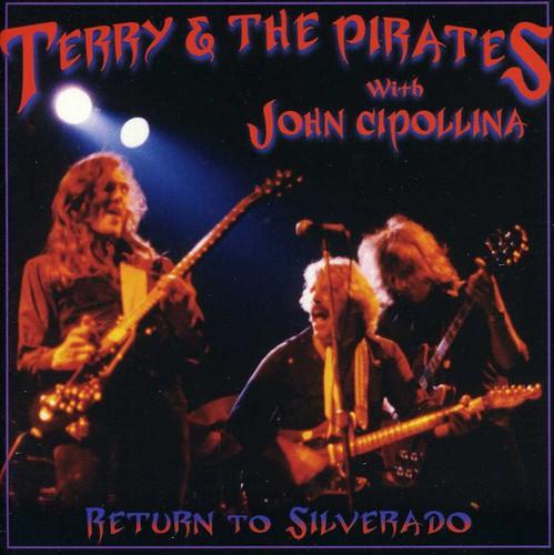 Return to Silverado: With John Cipollina [Import]