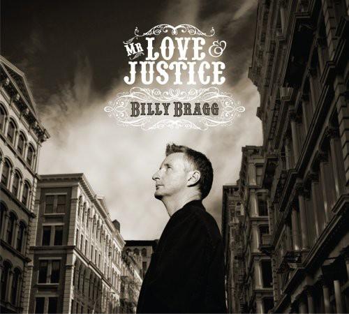 Billy Bragg - Mr Love & Justice