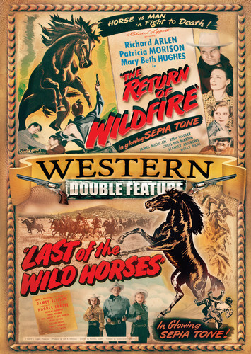 Western Double Feature: The Return of Wild Fire /  Last of the Wild Horses