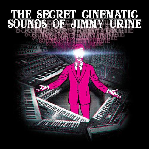 Jimmy Urine - The Secret Cinematic Sounds Of Jimmy Urine [LP]