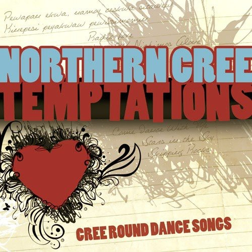 Temptations: Cree Round Dance Songs
