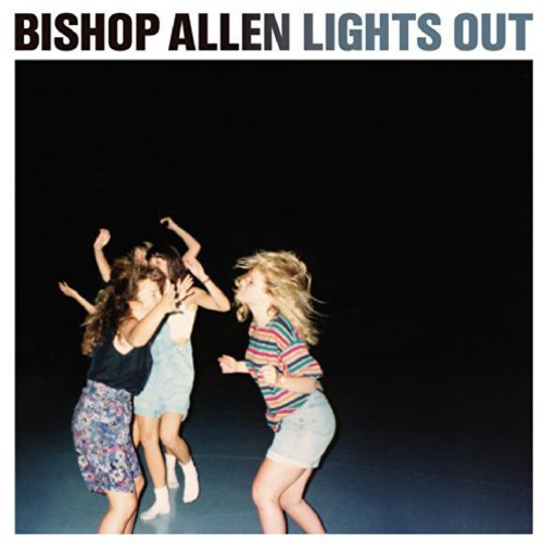 Bishop Allen - Lights Out [Vinyl]