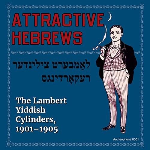 Attractive Hebrews: Lambert Yiddish /  Various
