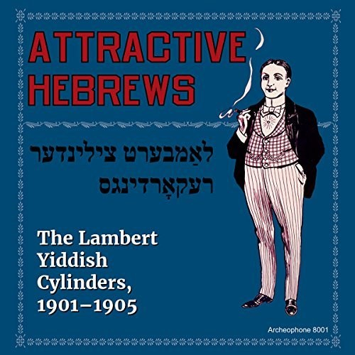 Attractive Hebrews: Lambert Yiddish /  Various