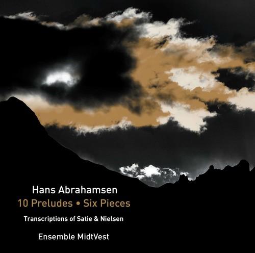 Ensemble MidtVest - Hans Abrahamsen: 10 Preludes - Six Pieces